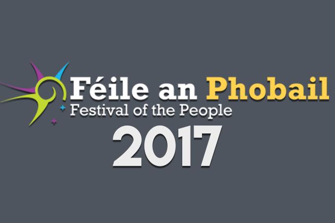 Féile an Phobail 2017